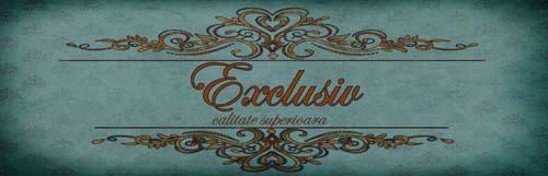 EXCLUSIV - calitate superioara